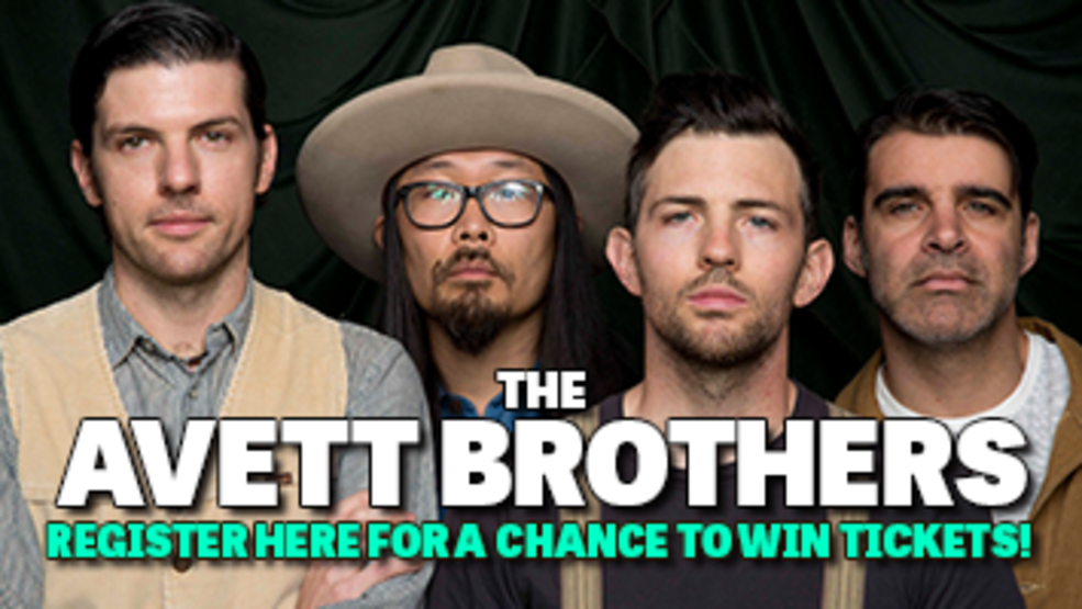 AVETT BROTHERS TICKET GIVEAWAY
