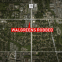 Armed gunmen rob Walgreens of cash, drugs