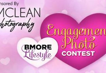 BMORE Lifestyle's Engagement Photo Contest Sponsored by J. McLean Photography