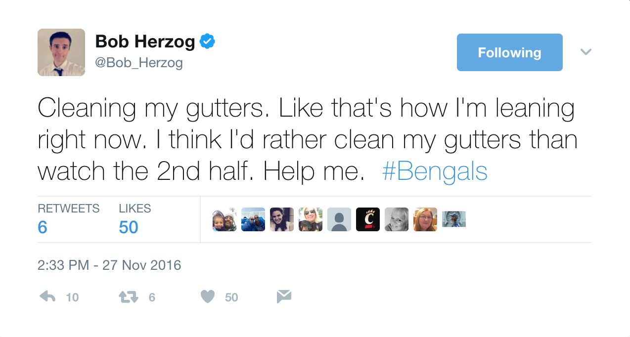Bob's tweets are relatable. Case in point: how Bengals games, especially the games last year, made most Cincinnatians feel. Give him a follow: @Bob_Herzog / Image courtesy of @Bob_Herzog on Twitter // Published: 6.2.17