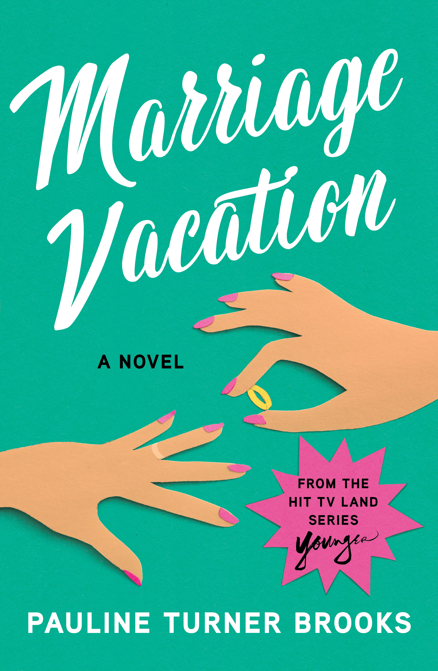 Marriage Vacation, by Pauline Turner Brooks{ } (Image: Courtesy{ }Simon & Schuster){ }