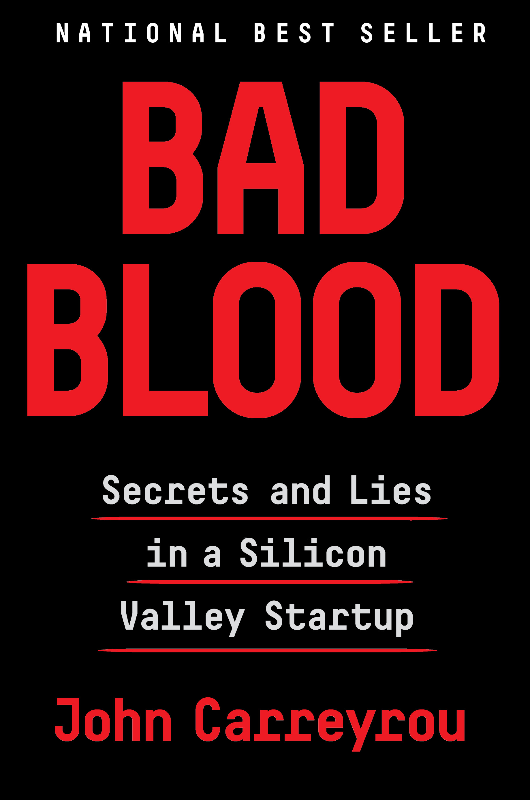 """Bad Blood: Secrets and Lies in a Silicon Valley Startup "" by John Carreyrou (Image: Courtesy Knopf)"
