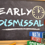 Early dismissals for Friday, September 22nd