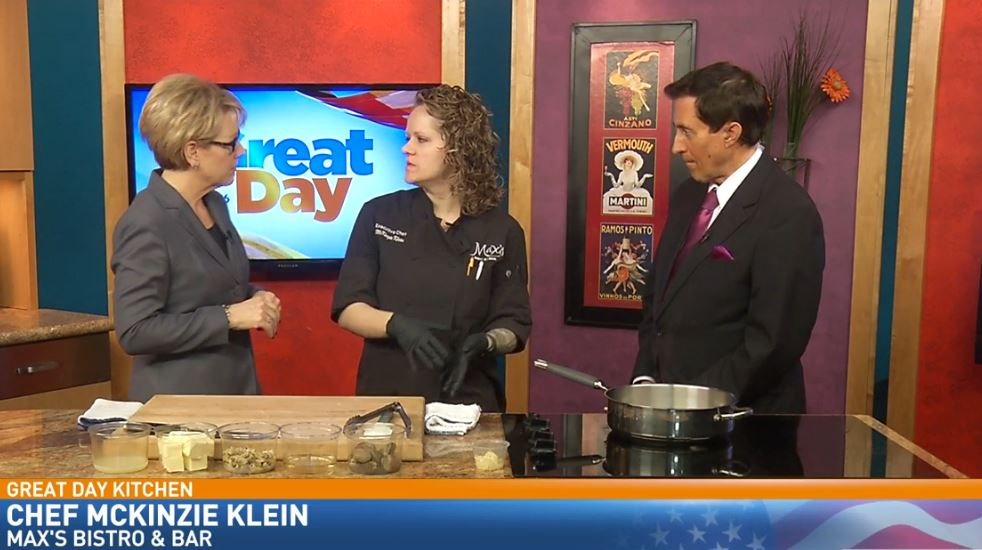 Chef McKinzie Klein from Max's Bistro &{ }Bar{ }visited the Great Day Kitchen to prepare some delicious food.