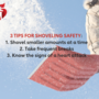 Tips to stay safe while shoveling snow