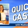 Tuesday Quick Cast with Madison Miller