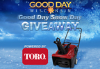 2017 Good Day Snow Day Giveaway Powered By Toro
