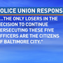 Police union responds to disciplinary action against 5 of 6 officers in Freddie Gray case